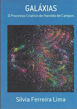 Galáxias o processo criativo de Haroldo de Campos