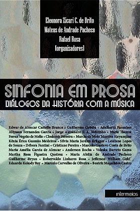 Sinfonia em Prosa - diálogos da história com a ...