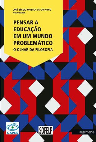 PENSAR A EDUCAÇÃO EM UM MUNDO PROBLEMATI