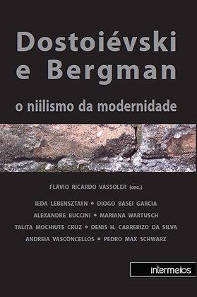 Dostoiévski e Bergman o nilismo da modernidade