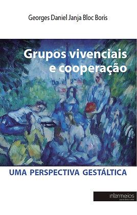 Grupos vivenciais e cooperação