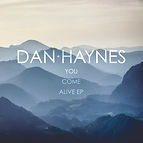 Dan Haynes - You Come Alive EP.jpg