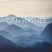 Dan Haynes - You Come Alive EP.jpg