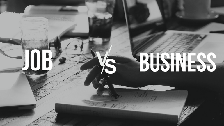 Job vs. Business: Which one is suitable for you?