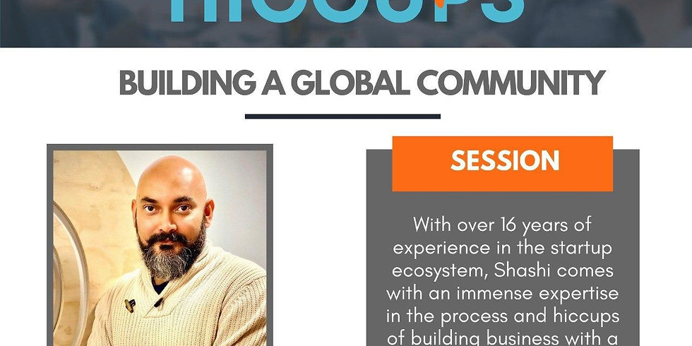 Startup Hiccups: Building a Global Community