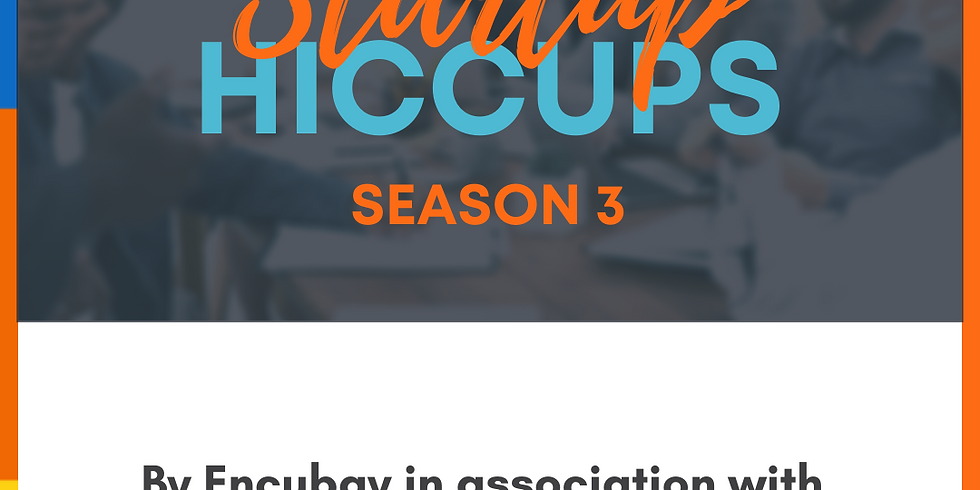 Startup Hiccups Season 3