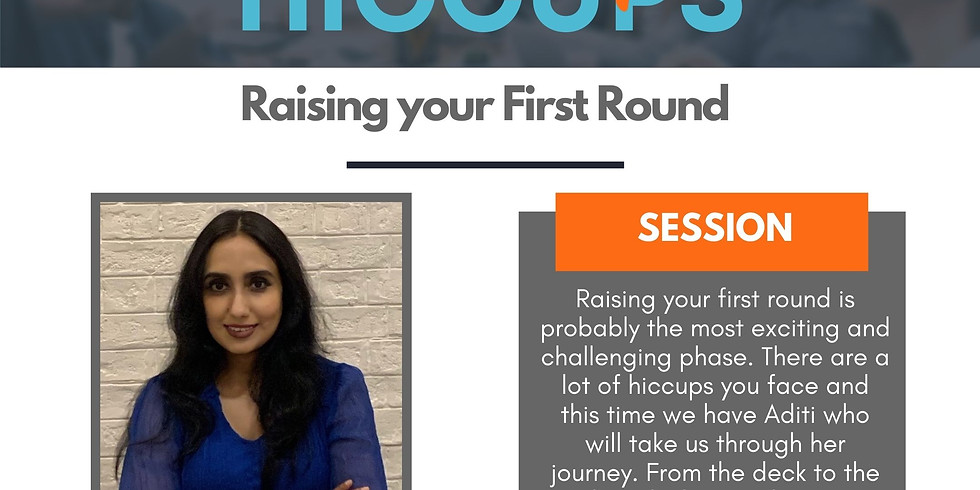 Startup Hiccups: Raising you First Round