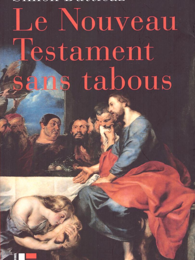 Le Nouveau Testament sans tabous,Simon Butticaz,Éditions Labor et Fides, 2019
