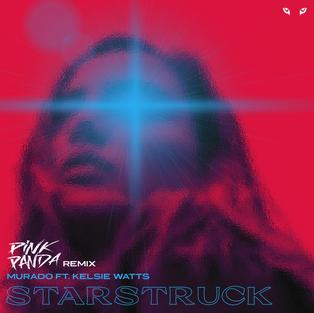 STARSTRUCK - PINK PANDA REMIX