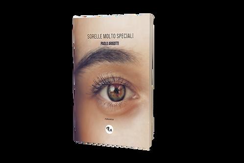 Sorelle molto speciali - Paolo Arigotti