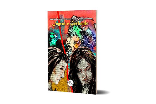 Ingrid e Gerlando - Libro + CD Audio - F. Polopoli, F. Prestia, M. Carnevali