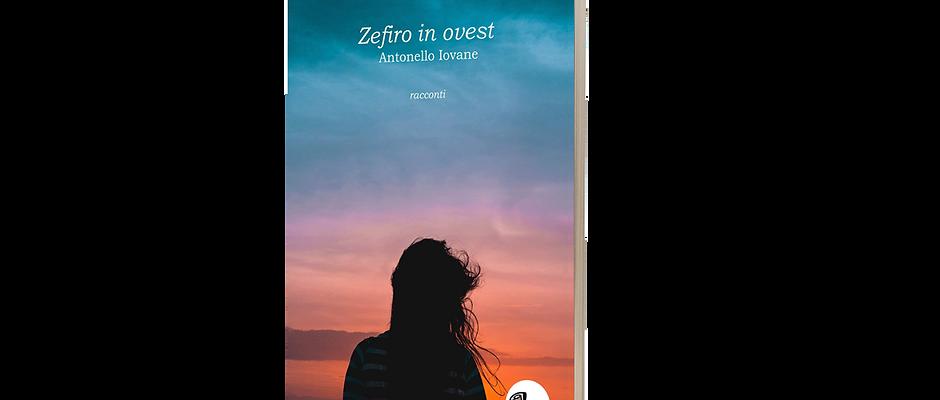 Zefiro in ovest- Antonello Iovane