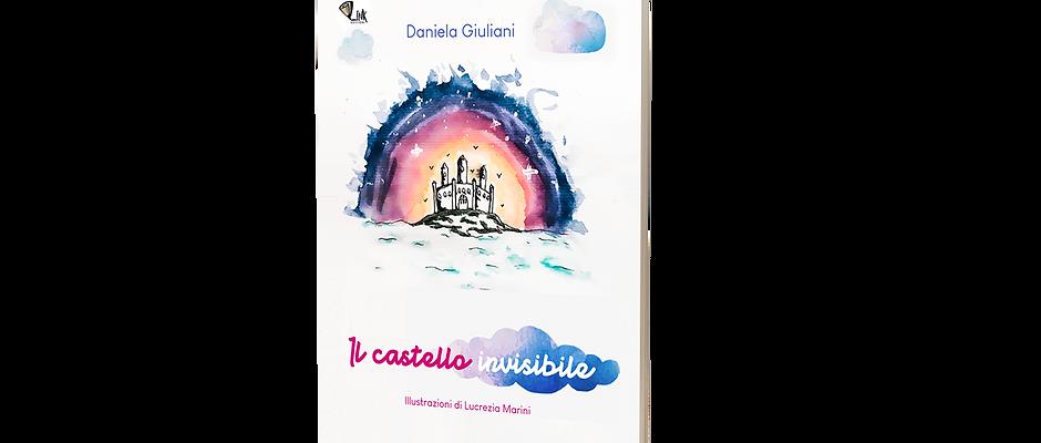 Il castello invisibile - Daniela Giuliani