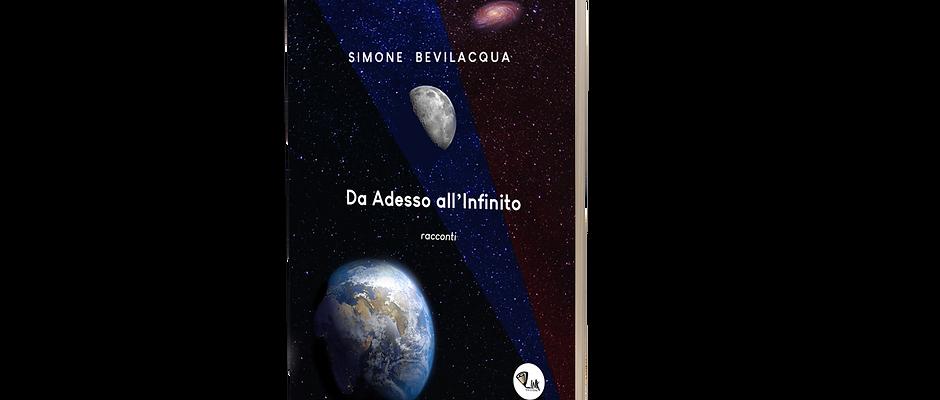 Da Adesso all'Infinito - Simone Bevilacqua
