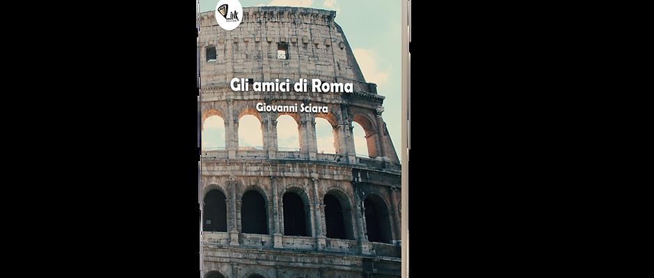 Gli amici di Roma - Giovanni Sciara