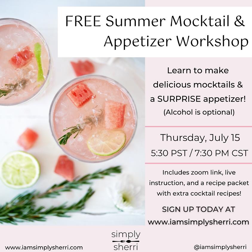 FREE Summer Mocktails & Appetizer Workshop