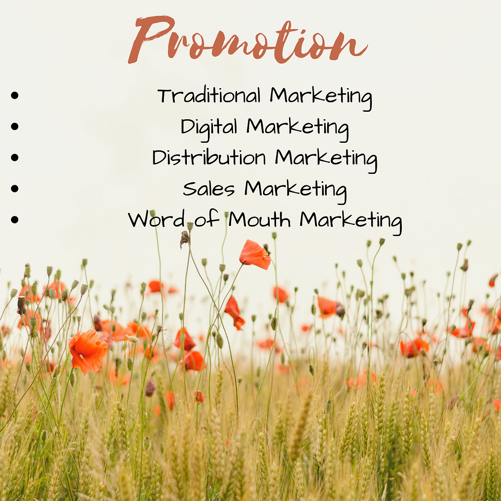 Promotion is one of the 4P's in the marketing mix.