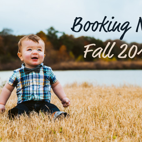 Now Booking 2019 Fall Sessions