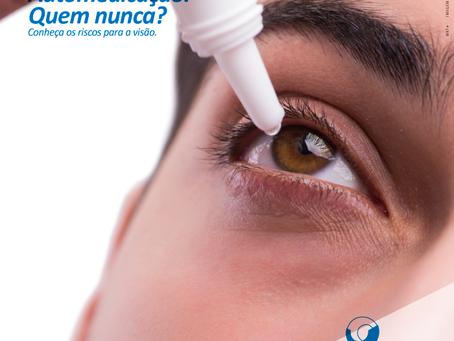 Automedicação pode trazer sérios riscos à visão.