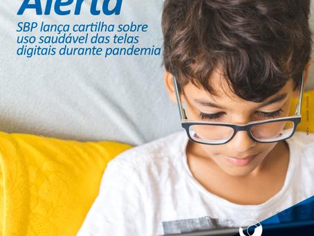 SBP alerta sobre uso saudável das telas digitais emtempos de pandemia