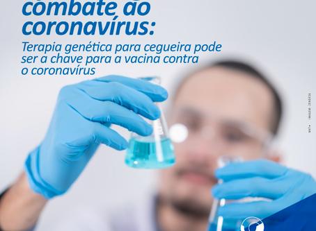 Oftalmologia: Terapia genética para cegueira pode ser a chave para a vacina contra o coronavírus
