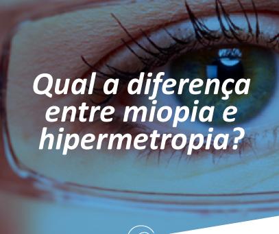 Qual é a diferença entre miopia e hipermetropia.