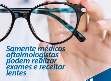 STF: Somente médicosoftalmologistas podem realizar examese receitar lentes