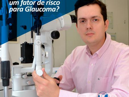 Diabetes é um fator de risco para Glaucoma.
