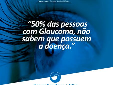 50% dos portadores de Glaucoma não sabem que possuem a doença.