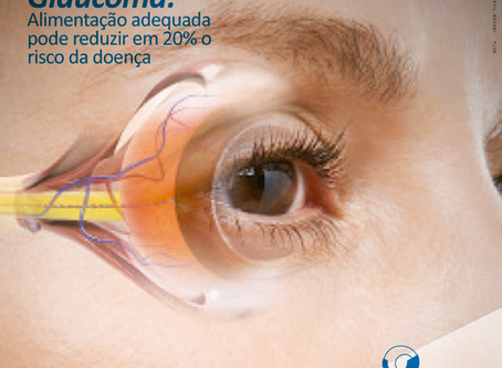 Glaucoma: Alimentação adequada pode reduzir em 20% o risco da doença