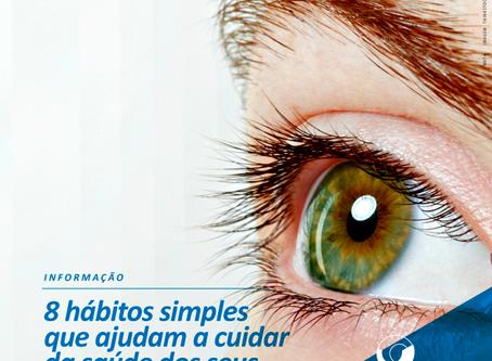 Hábitos saudáveis preservam a saúde ocular.