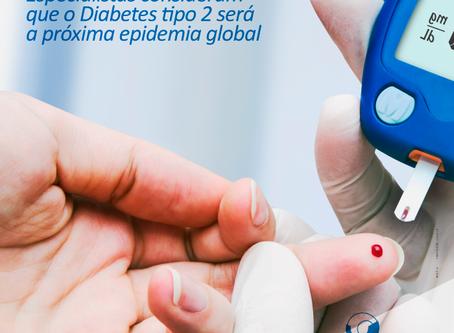 Fique de olho: Especialistas consideram que o Diabetes tipo 2 será a próxima epidemia global