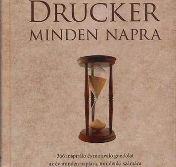 Könyvajánló: Peter F. Drucker: Drucker minden napra