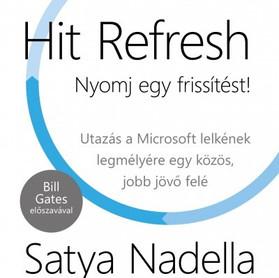Könyvajánló: Satya Nadela : Hit Refresh, nyomj egy frissítést
