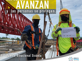 Las obras avanzan y las personas se protegen - PUENTE BINACIONAL SOBRE EL RÍO SIXAOLA