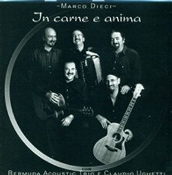 In carne ed anima Marco Dieci-Bermuda acoustic e Claudio Ughetti
