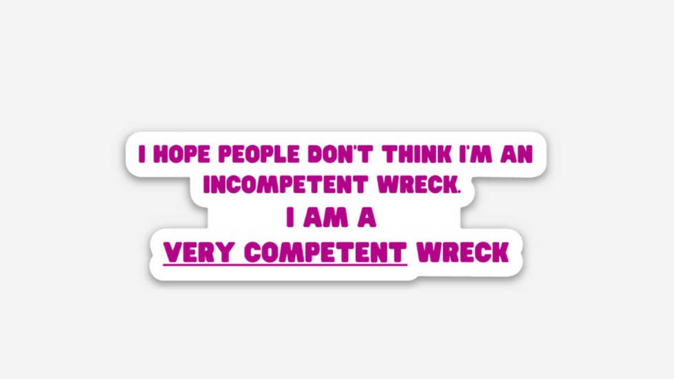 A VERY COMPETENT Wreck Sticker