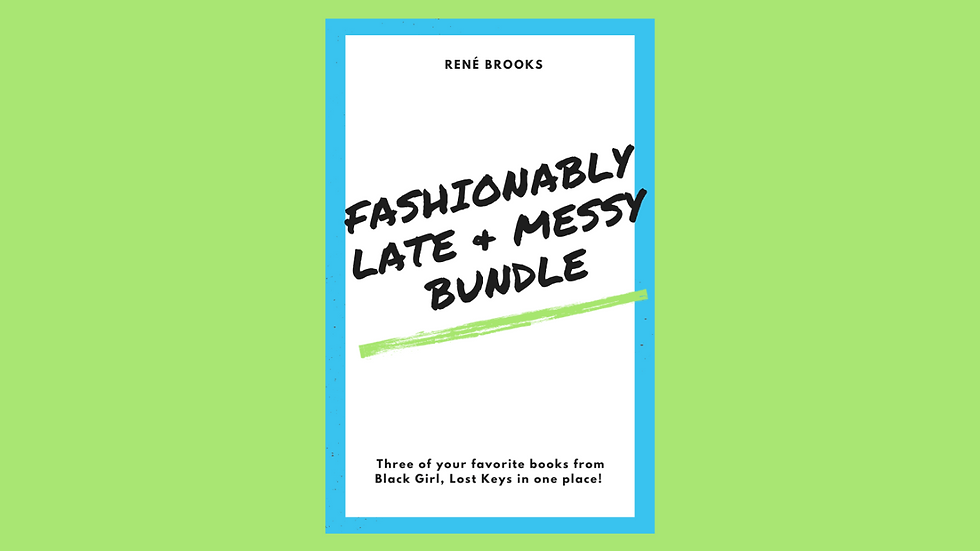 Fashionably Late and Messy Bundle