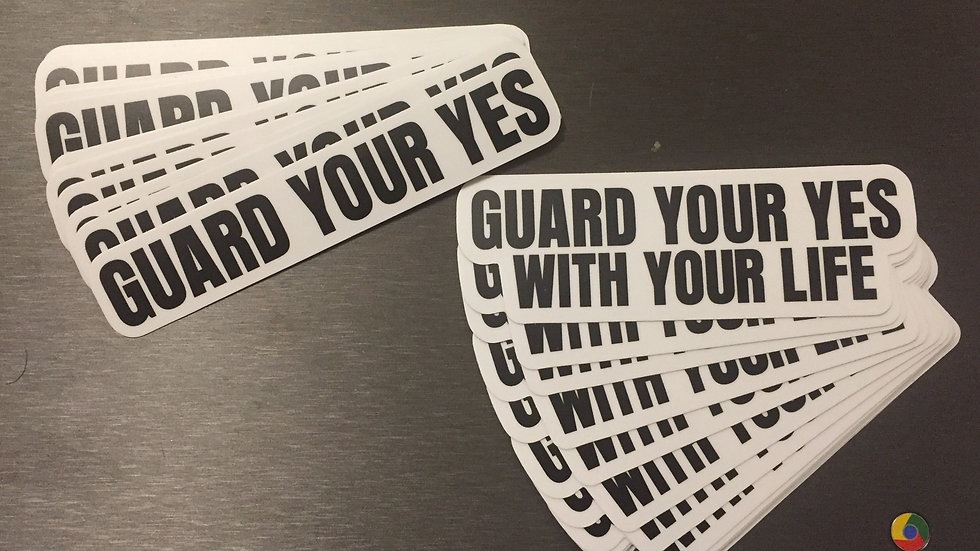 Guard Your Yes Stickers