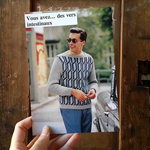 Carte postale - Vous avez des vers intestinaux