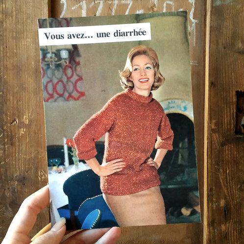 Carte postale - Vous avez une diarrhée