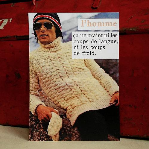 Carte postale - L'homme ne craint rien