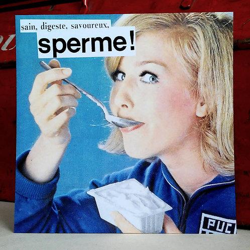 Carte postale - Sperme !