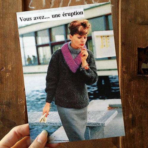 Carte postale - Vous avez une éruption