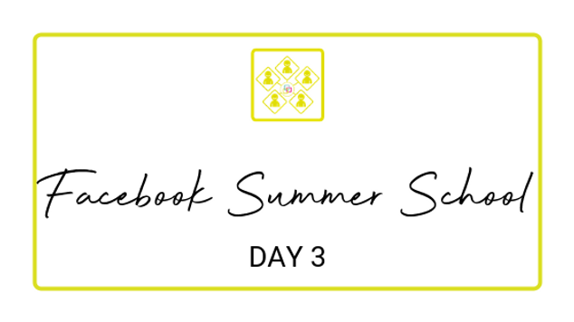 Day 3 - Facebook Summer School 2018