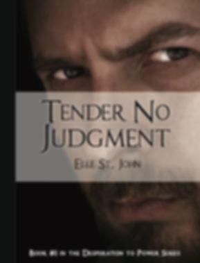 Tender No Judment by Elle St. John