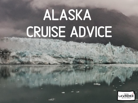 Alaska Cruise Advice