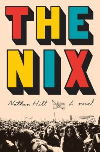 The Nix by Nathan Hill - book recommendations