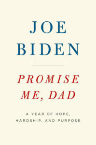 Promise Me, Dad by Joe Biden - book recommendations