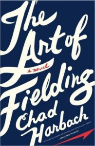 The Art of Fielding by Chad Harbach - book recommendations
